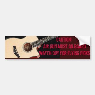 Warning! Air guitarist on board... Car Bumper Sticker