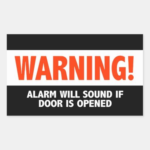 Warning Alarm Will Sound If Door is Opened Rectangular Sticker