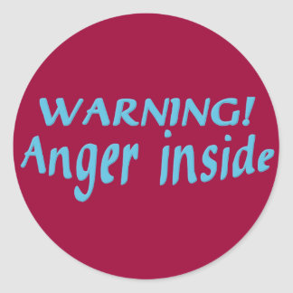 Warning Anger Inside Round Stickers