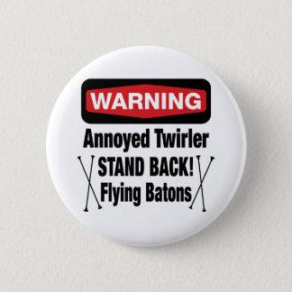 Warning Annoyed Twirler Red Pinback Button