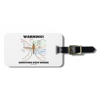 Warning! Annoying Pest Inside (Mosquito Anatomy) Tags For Bags