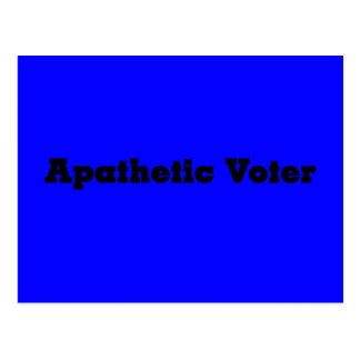 Warning apathetic voters ahead postcard