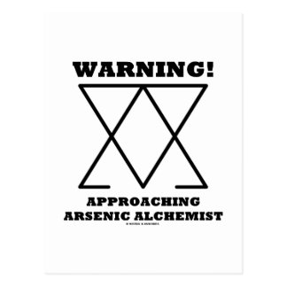 Warning! Approaching Arsenic Alchemist (Sign) Postcard