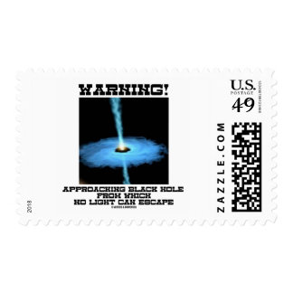 Warning! Approaching Black Hole No Light Escape Stamp