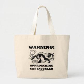 Warning! Approaching Cat Snuggler Large Tote Bag