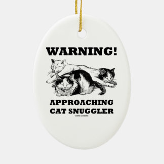 Warning! Approaching Cat Snuggler Three Cats Double-Sided Oval Ceramic Christmas Ornament