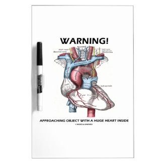 Warning! Approaching Object Huge Heart Inside Dry Erase Board