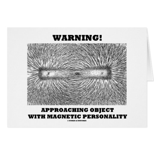 Warning! Approaching Object Magnetic Personality Greeting Card
