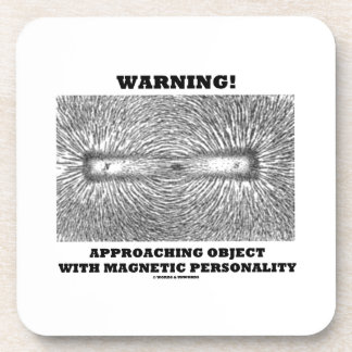 Warning! Approaching Object Magnetic Personality Coasters