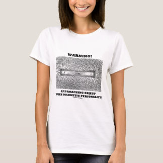 Warning! Approaching Object Magnetic Personality T-Shirt