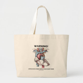 Warning! Approaching Object With Huge Heart Inside Large Tote Bag