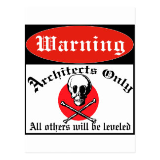 Warning Architects Only Postcard