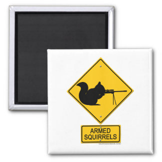Warning Armed Squirrels 2 Inch Square Magnet