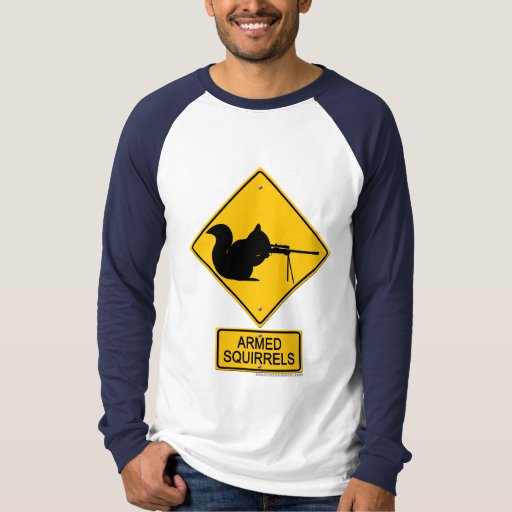 Warning Armed Squirrels T-Shirt