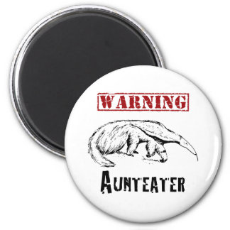 *Warning* Aunteater - Anteater 2 Inch Round Magnet