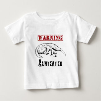 *Warning* Aunteater - Anteater Baby T-Shirt