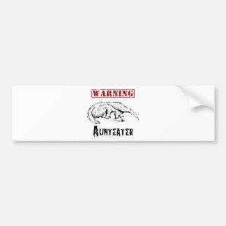 *Warning* Aunteater - Anteater Bumper Sticker