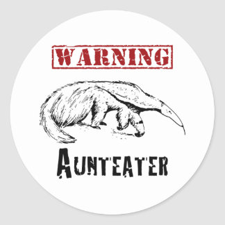 *Warning* Aunteater - Anteater Classic Round Sticker
