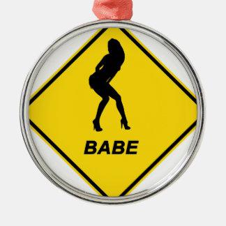 """Warning - Babe alert"" design Metal Ornament"