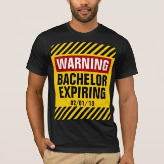 Warning Bachelor Expiring T-shirt