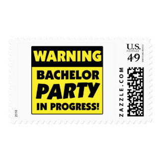 Warning Bachelor Party In Progress Postage