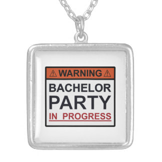 Warning Bachelor Party in Progress Silver Plated Necklace