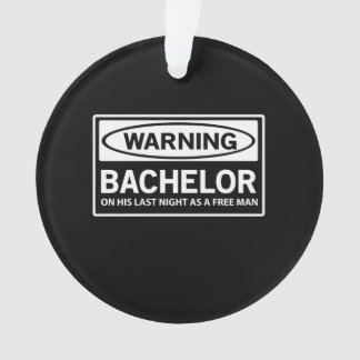 Warning Bachelor Party Ornament