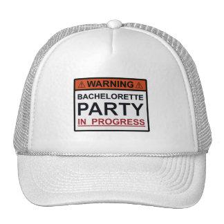 Warning Bachelorette Party in Progress Trucker Hat