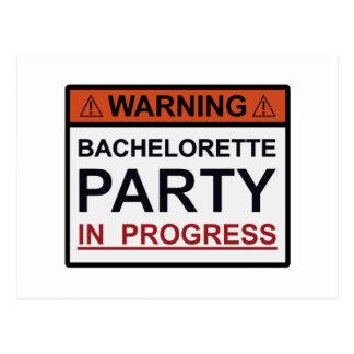 Warning Bachelorette Party in Progress Postcard