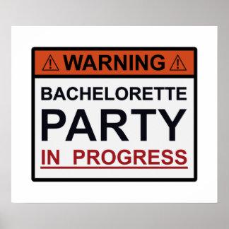 Warning Bachelorette Party in Progress Poster