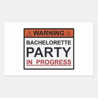 Warning Bachelorette Party in Progress Rectangular Sticker