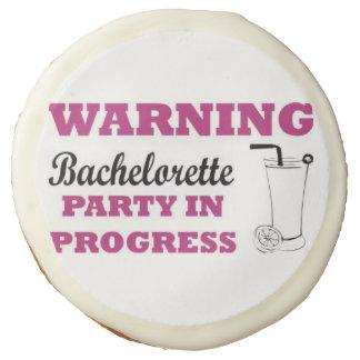 Warning Bachelorette Party In Progress Sugar Cookie