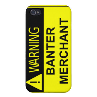 Warning Banter Merchant 4  iPhone 4/4S Covers
