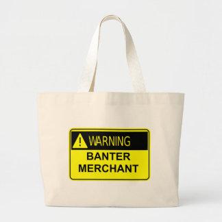Warning Banter Merchant Bag