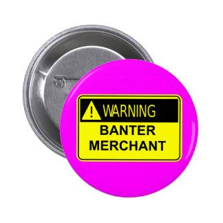 Warning Banter Merchant Button Badge