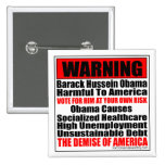 Warning-Barack Hussein Obama Causes Buttons