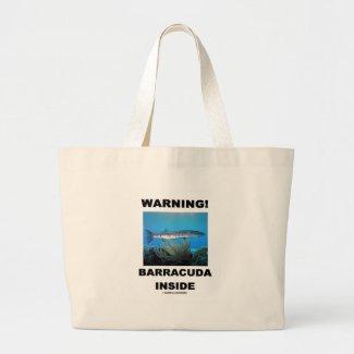 Warning! Barracuda Inside Bags