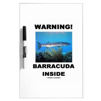 Warning! Barracuda Inside Dry Erase Whiteboards