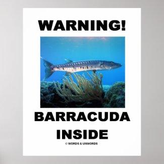 Warning! Barracuda Inside Poster