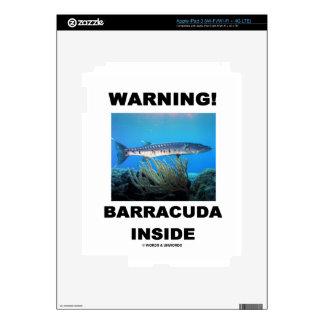 Warning Barracuda Inside Skins For iPad 3