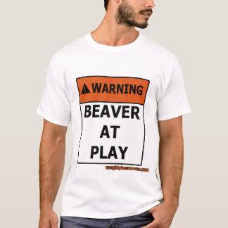 Warning Beaver At Play T-Shirt