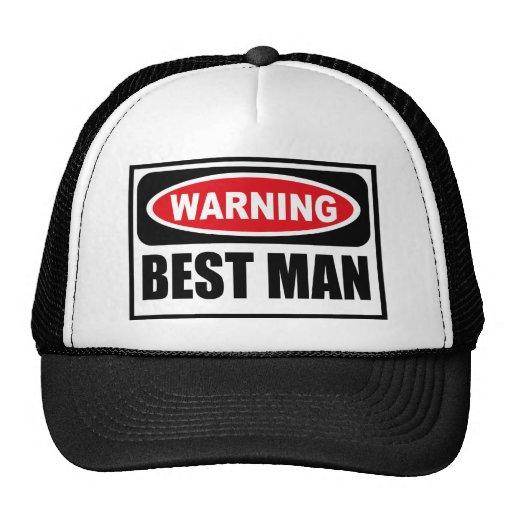 Warning BEST MAN Hat