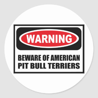 Warning BEWARE OF AMERICAN PIT BULL TERRIERS Stick Round Stickers