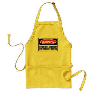 Warning BEWARE OF AMERICAN STAFFORDSHIRE TERRIERS  Adult Apron