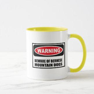 Warning BEWARE OF BERNESE MOUNTAIN DOGS Mug