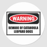 Warning BEWARE OF CATAHOULA LEOPARD DOGS Sticker