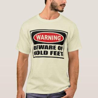 Warning BEWARE OF COLD FEET Men's T-Shirt