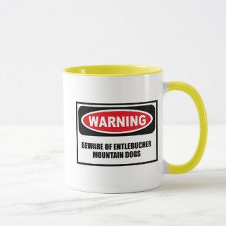 Warning BEWARE OF ENTLEBUCHER MOUNTAIN DOGS Mug