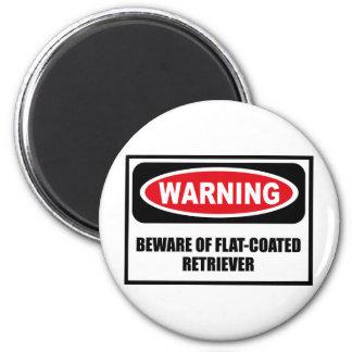 Warning BEWARE OF FLAT-COATED RETRIEVER Magnet