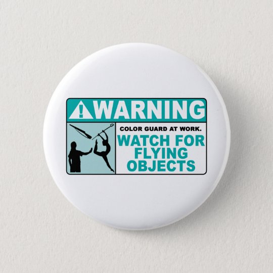 Warning- Beware of Flying Objects! Pinback Button